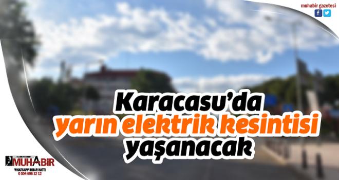 Karacasu'da yarın elektrik kesintisi yaşanacak