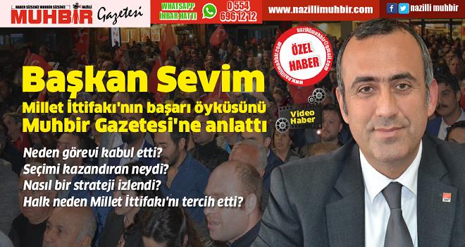 Başkan Sevim Muhbir Gazetesi'ne konuştu