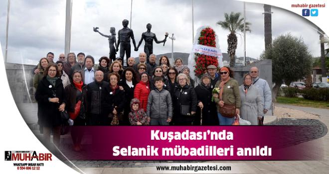 Kuşadası'nda Selanik mübadilleri anıldı