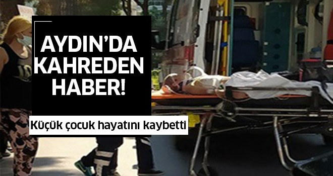 Aydın'da kahreden haber!