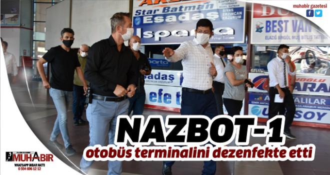 NAZBOT-1 otobüs terminalini dezenfekte etti