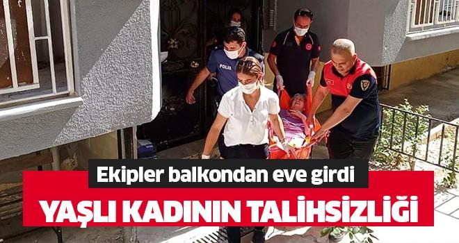 Aydın'da yaşlı kadının talihsizliği