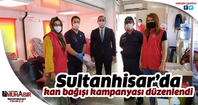 Sultanhisar'da kan bağışı kampanyası düzenlendi