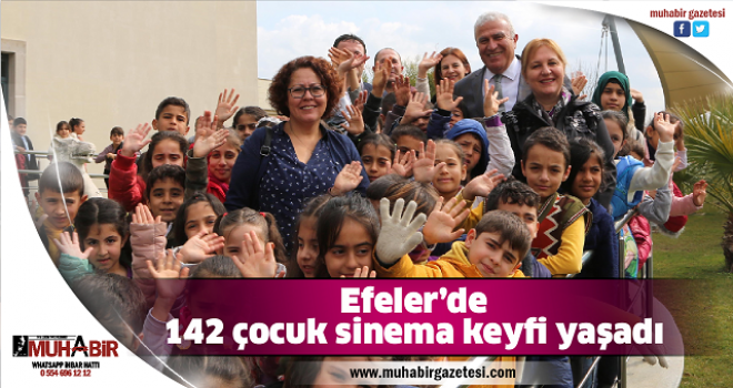 Efeler'de 142 çocuk sinema keyfi yaşadı