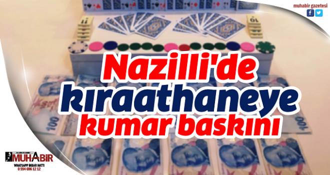 Nazilli'de kıraathaneye kumar baskını