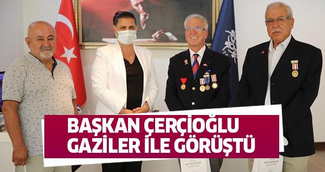 Başkan Çerçioğlu gaziler ile görüştü