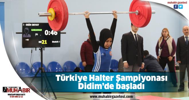 Türkiye Halter Şampiyonası Didim'de başladı