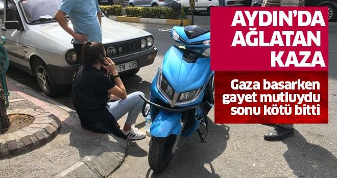 Aydın'da ağlatan kaza!