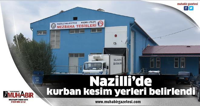 Nazilli'de kurban kesim yerleri belirlendi