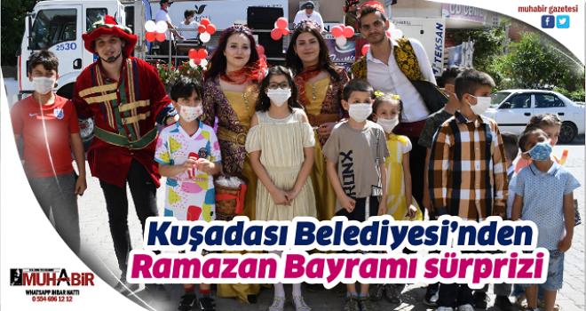 Kuşadası Belediyesi'nden Ramazan Bayramı sürprizi