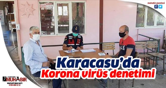 Karacasu'da Korona virüs denetimi