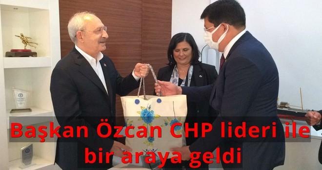 Başkan Özcan CHP lideri ile bir araya geldi
