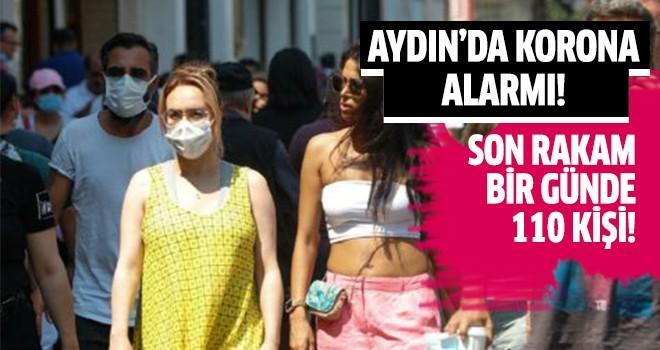 Aydın'da korona alarmı