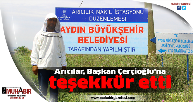 Arıcılar, Başkan Çerçioğlu'na teşekkür etti