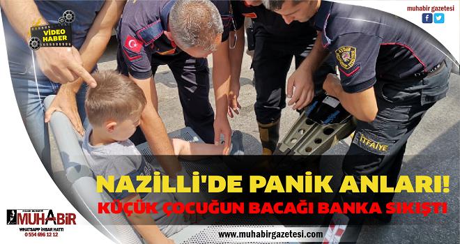 NAZİLLİ'DE PANİK ANLARI!