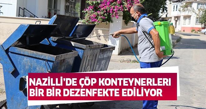 Nazilli'de çöp konteynerlerı bir bir dezenfekte ediliyor