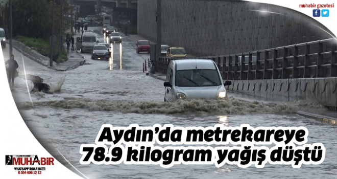 Aydın'da metrekareye 78.9 kilogram yağış düştü