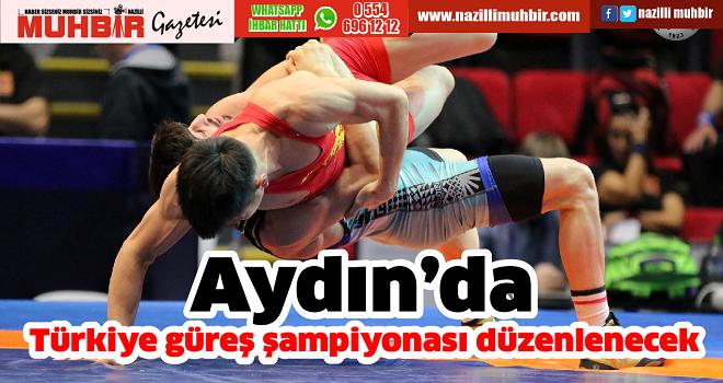 Aydın'da Türkiye güreş şampiyonası düzenlenecek