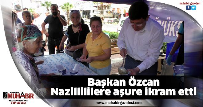 Başkan Özcan, Nazillililere aşure ikram etti
