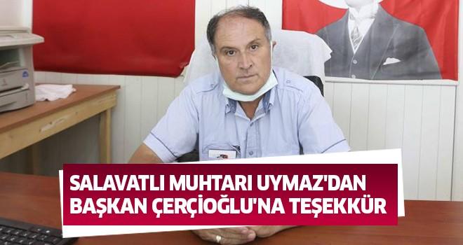 MuhtarUymaz'dan, Başkan Çerçioğlu'na hizmet teşekkürü