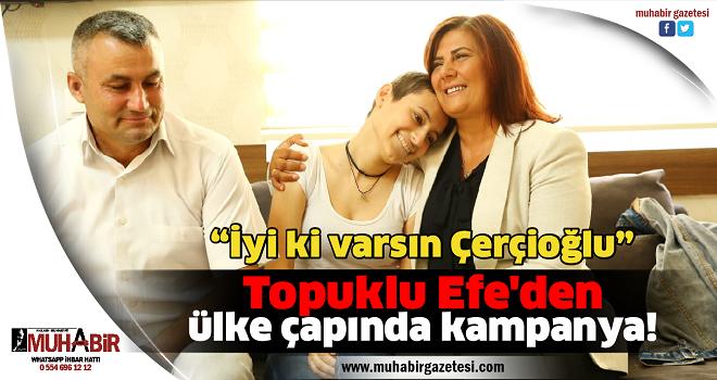 Topuklu Efe'den ülke çapında kampanya!