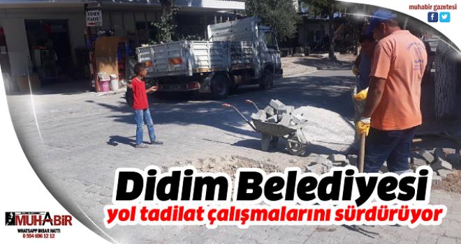 Didim Belediyesi yol tadilat çalışmalarını sürdürüyor