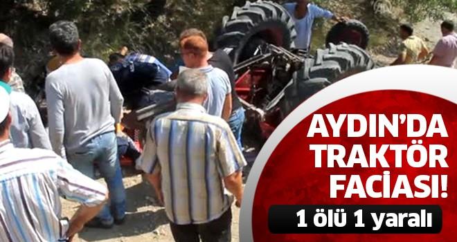 Aydın'da traktör faciası: 1 ölü