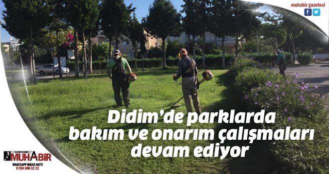 Didim'de parklarda bakım ve onarım çalışmaları devam ediyor