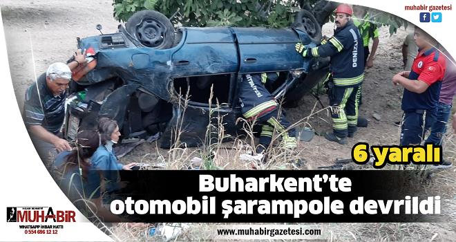 Buharkent'te otomobil şarampole devrildi: 6 yaralı