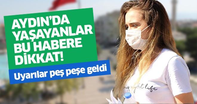 Aydın'da yaşayanlar bu habere dikkat!