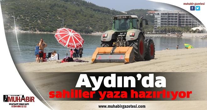 Aydın'da sahiller yaza hazırlıyor