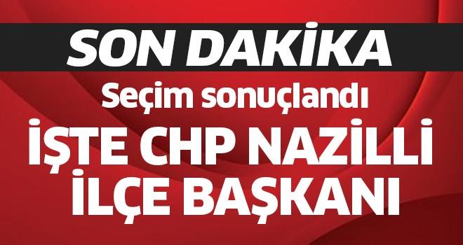CHP Nazilli ilçe başkanı belli oldu