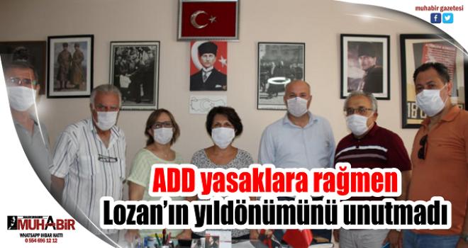 ADD yasaklara rağmen Lozan'ın yıldönümünü unutmadı