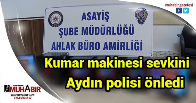 Kumar makinesi sevkini Aydın polisi önledi