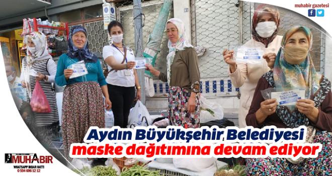 Aydın Büyükşehir Belediyesi maske dağıtımına devam ediyor