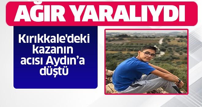 Kırıkkale'deki kazanın acısı Aydın'a düştü