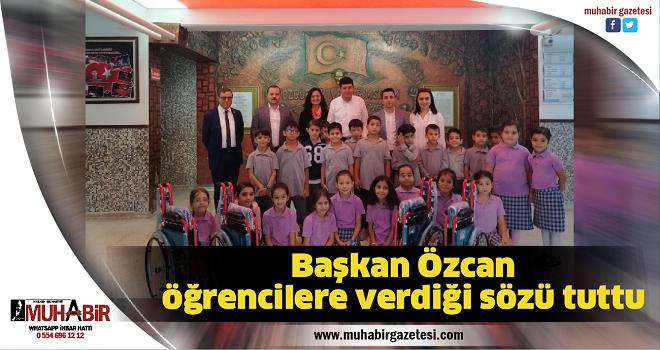 Başkan Özcan öğrencilere verdiği sözü tuttu