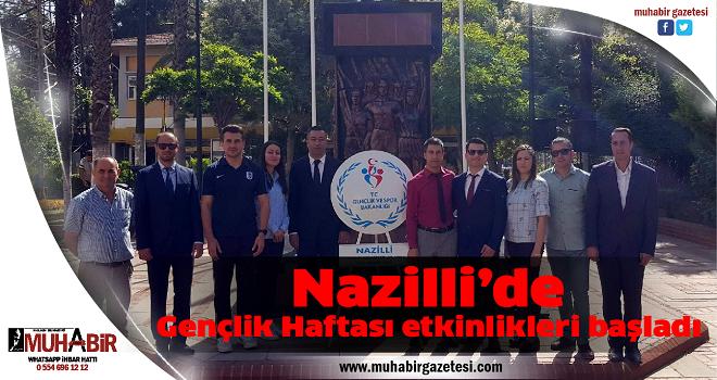 Nazilli'de Gençlik Haftası etkinlikleri başladı