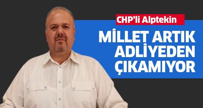 CHP'li Alptekin hükümeti eleştirdi