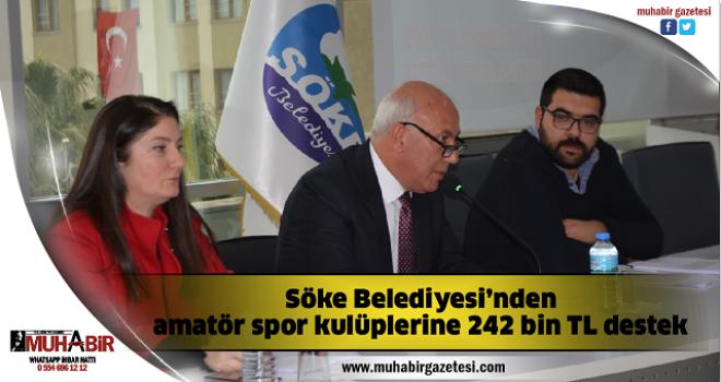 Söke Belediyesi'nden amatör spor kulüplerine 242 bin TL destek