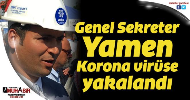 Genel Sekreter Yamen, Korona virüse yakalandı