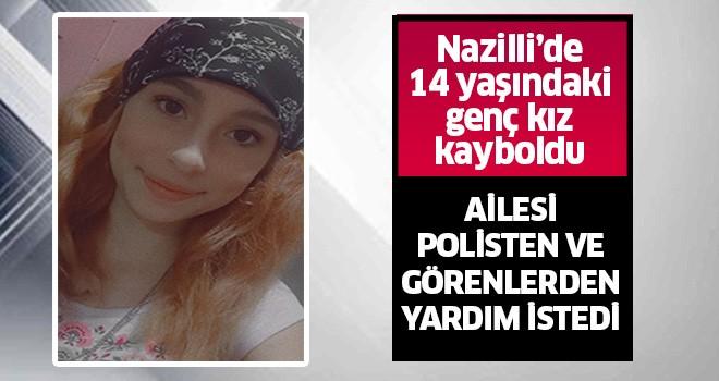 Nazilli'de 14 yaşındaki kızdan haber alınamıyor