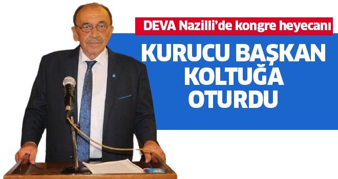 DEVA Partisi'nin Nazilli İlçe Kongresi yapıldı