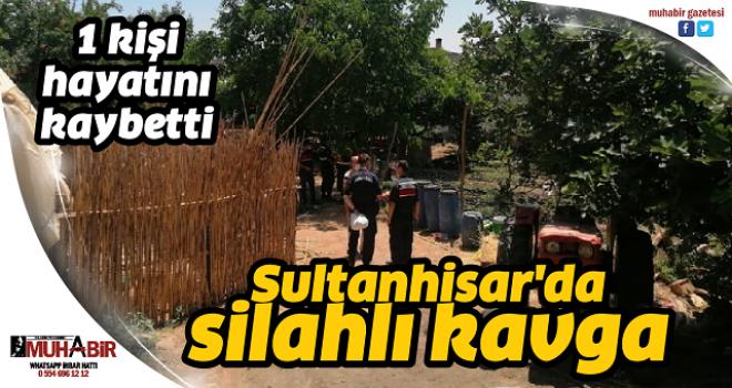 Sultanhisar'da silahlı kavga