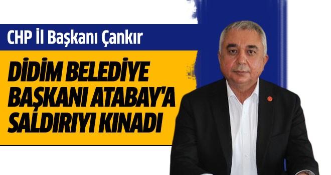 CHP İl Başkanı Çankır,  Atabay'a saldırıyı kınadı