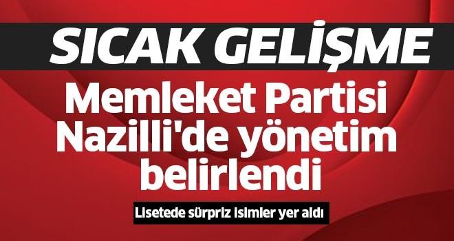 Memleket Partisi Nazilli'de yönetim belirlendi