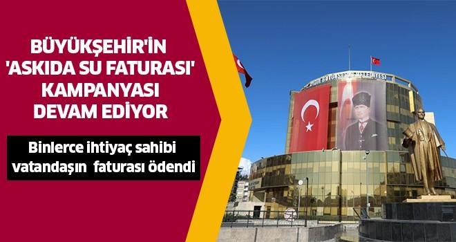 Büyükşehir'in 'Askıda Su Faturası' kampanyası sürüyor
