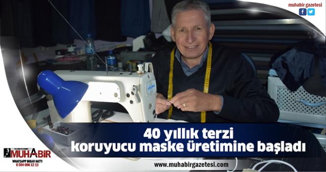 40 yıllık terzi koruyucu maske üretimine başladı