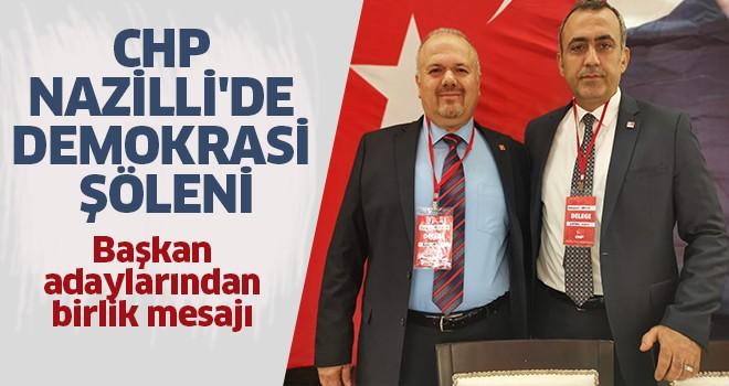 CHP Nazilli'de demokrasi şöleni