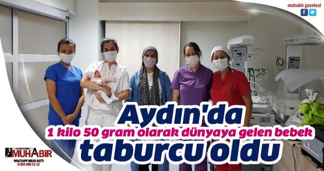 Aydın'da 1 kilo 50 gram olarak dünyaya gelen bebek taburcu oldu